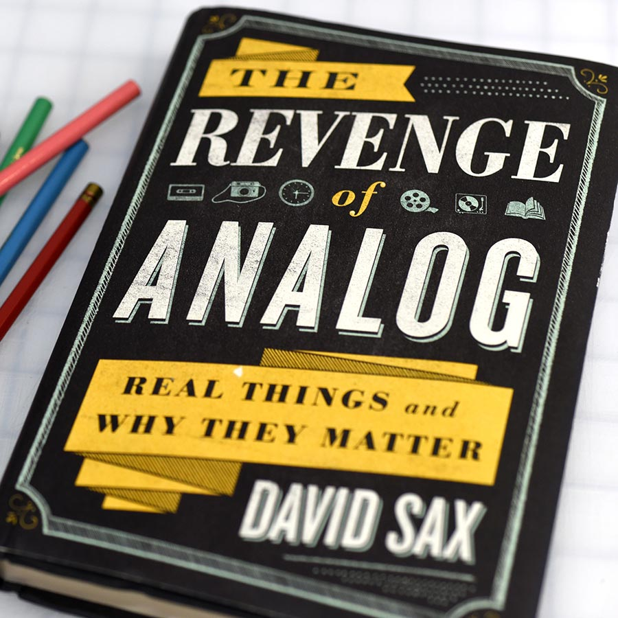 Book Revenge of Analog, by David Sax